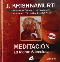 Meditacion. La Mente Silenciosa: En Conversaci¢n Con El Maestro Budista Chogyam Trumpa Rimpoche