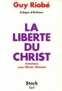 La Liberté du Christ