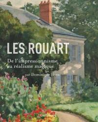Les Rouart: De l'impressionnisme au réalisme magique
