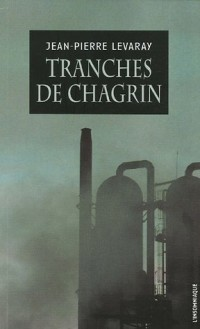 Tranches de chagrin