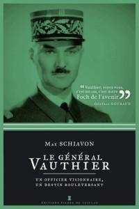 Le général Vauthier, un officier visionnaire, un destin bouleversant