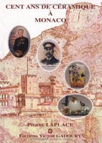 100 Ans de Céramique a Monaco