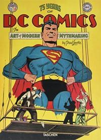 75 Years of DC Comics : Mythologies modernes et création artistiques