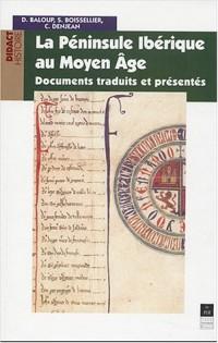 La péninsule Ibérique au Moyen Age