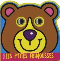 Les p'tites frimousses : L'ours