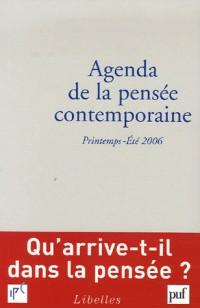 Agenda de la pensée contemporaine : Printemps-été 2006