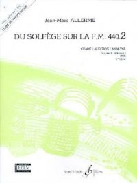 Du solfege sur la F.M. 440.2 : Chant, audition, analyse :  livre du professeur