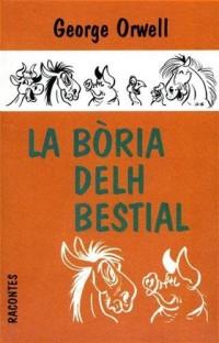 La boria delh bestial, un conte fadièr : Edition en occitan