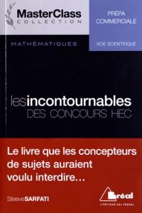 Incontournables en Maths Concours Ecs