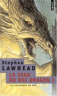 La saga du Roi Dragon, Tome 1 : Le château du Roi Dragon