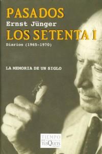 Pasados los setenta I: Diarios (1965-1970)