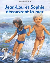 Jean Lou et Sophie découvrent la mer