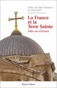 La France et la Terre Sainte 2 ed