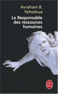 Le Responsable des ressources humaines : Passion en trois actes
