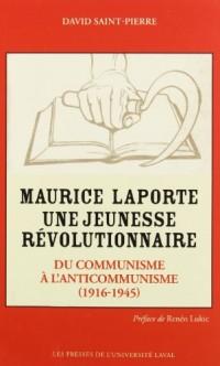 Maurice Laporte une Jeunesse Révolutionnaire