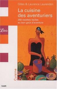 La cuisine des aventuriers : 250 recettes faciles au bon goût d'aventure, Coffret 5 volumes