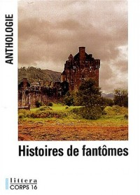 Histoires de fantômes : Anthologie