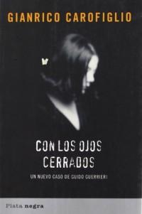 Con los ojos cerrados / A Walk in the Dark: Un Nuevo Caso De Guido Guerrieri