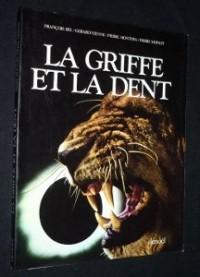 La Griffe et la dent