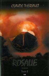 Rosalie - Tome 1