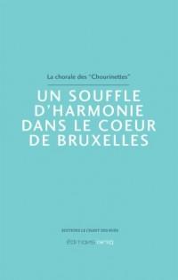 Un souffle d'harmonie dans le coeur de Bruxelles