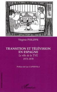 Transition et télévision en Espagne : Le rôle de la TVE 1973-1978