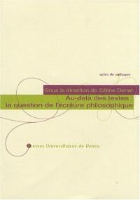 Au-delà des textes : la question de l'écriture philosophique