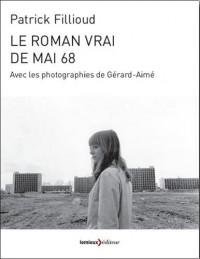 Le roman vrai de mai 68