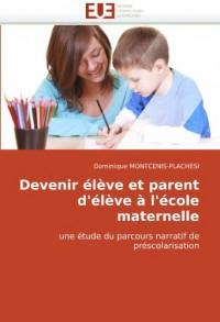 Devenir Lve Et Parent D'Lve L'Cole Maternelle
