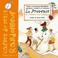 Carnet du petit randonneur : La Provence du Ventoux à la Camargue