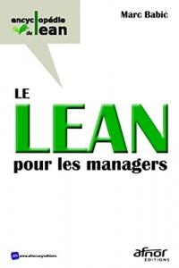 Le Lean pour les managers: Conduire votre entrprise vers l'excellence