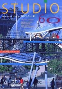 Studio 60 : Niveau 3, méthode de français (1 livre + 1 CD)