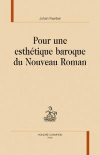 Pour une esthétique baroque du Nouveau Roman