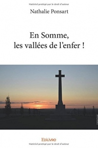 En Somme, les vallées de l'enfer !