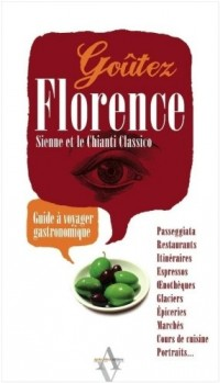 Goûtez Florence, Sienne et le Chianti Classico