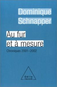 Au fur et à mesure : Chroniques 2001-2002