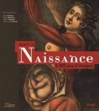 Avant la naissance, 5000 ans d'images