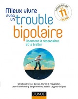 Mieux vivre avec un trouble bipolaire - Comment le reconnaître et le traiter