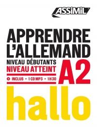 Apprendre l'Allemand : Niveau débutants-A2 (1CD audio MP3)