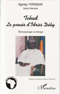Tchad : Le procès d'Idriss Deby, témoignage à charge