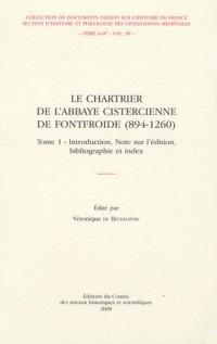 Chartrier de l Abbaye Cistercienne de Fontfroide des Origines a 1260. 2 Volumes