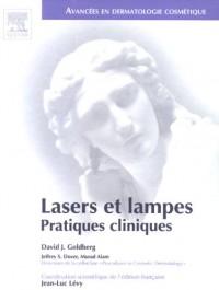 Lasers et lampes : Pratiques cliniques