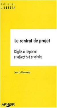 Le contrat de projets : Règles à respecter et objectifs à atteindre