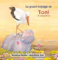 Le grand voyage de Toni le cigogneau