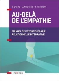 Au-delà de l'empathie: Manuel de psychothérapie intégrative