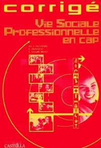 Vie Sociale Professionnelle en CAP corrigé