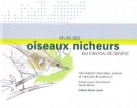 Atlas des oiseaux nicheurs du canton de Genève, 149 espèces recensées, analyse et mesures de protection