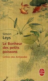 LE BONHEUR DES PETITS POISSONS ; LETTRES DES ANTIPODES