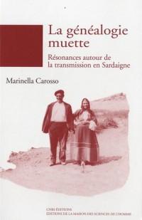 La généalogie muette : Résonances autour de la transmission en Sardaigne