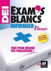 Exam's blancs 1e année - Evaluations corrigées et commentées- DEI Diplôme Infirmier - Entrainement